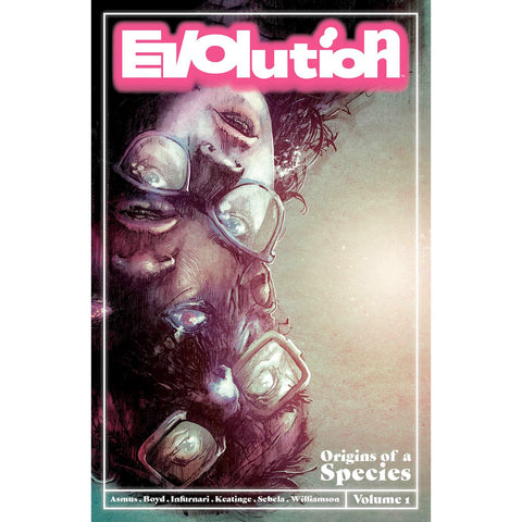"EVOLUTION Volume 1 - ""Origins of a Species"""