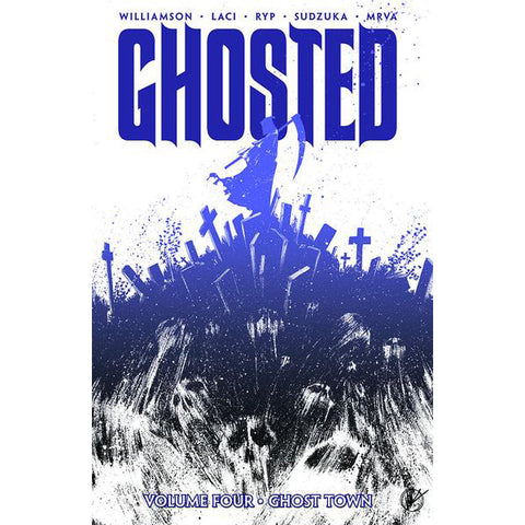 "GHOSTED Volume 4 - ""Ghost Town"""