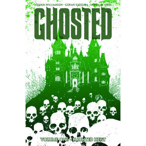 "GHOSTED Volume 1 - ""Haunted Heist"""