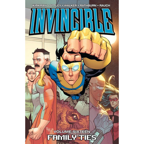 "INVINCIBLE Volume 16 - ""Family Ties"""