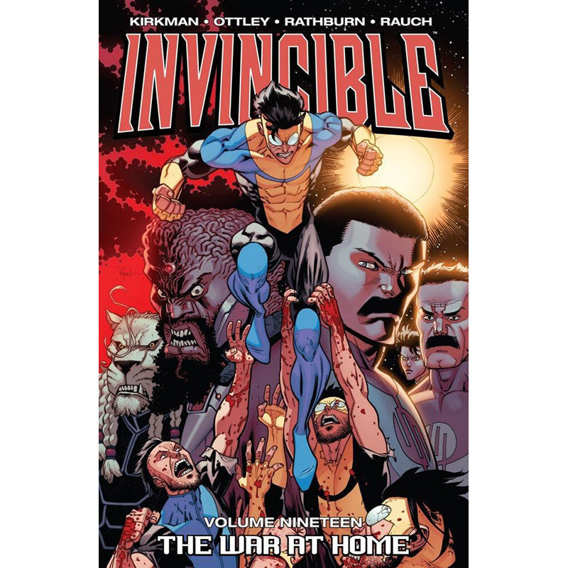 "INVINCIBLE Volume 19 - ""The War at Home"""