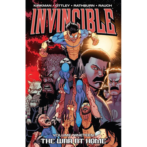 "INVINCIBLE: Volume 19 - ""The War at Home"""