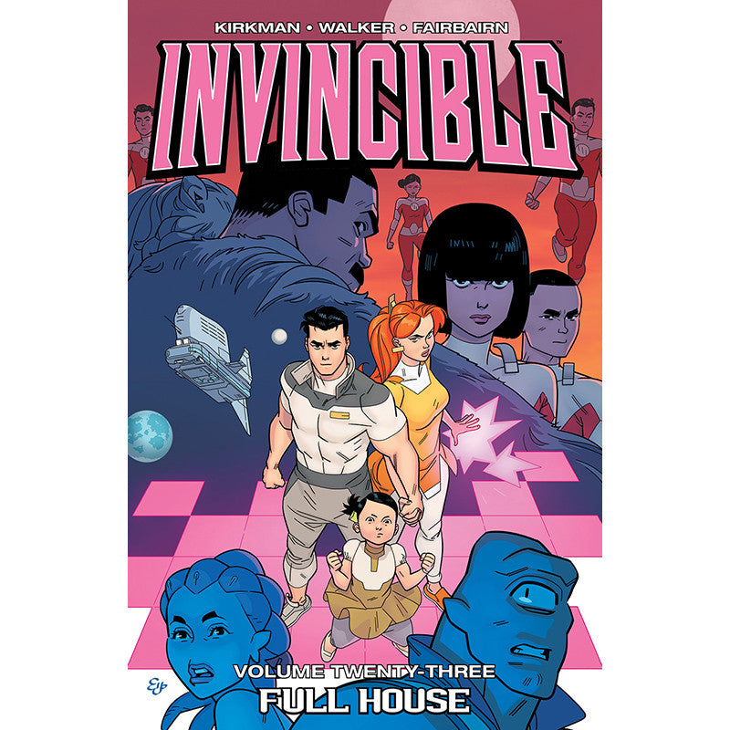 "INVINCIBLE: Volume 23 - ""Full House"""