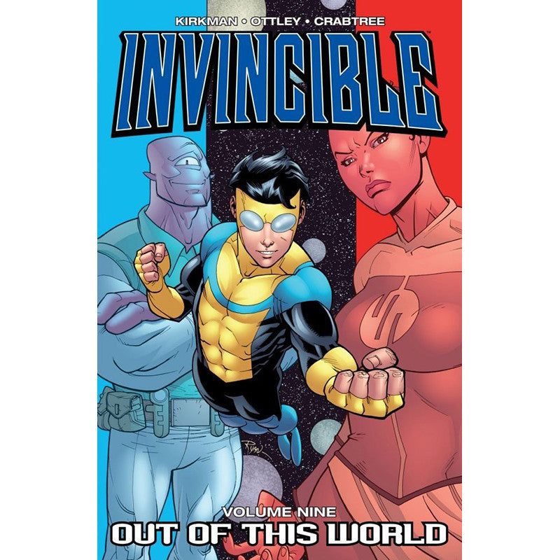 "INVINCIBLE: Volume 09 - ""Out of this World"""