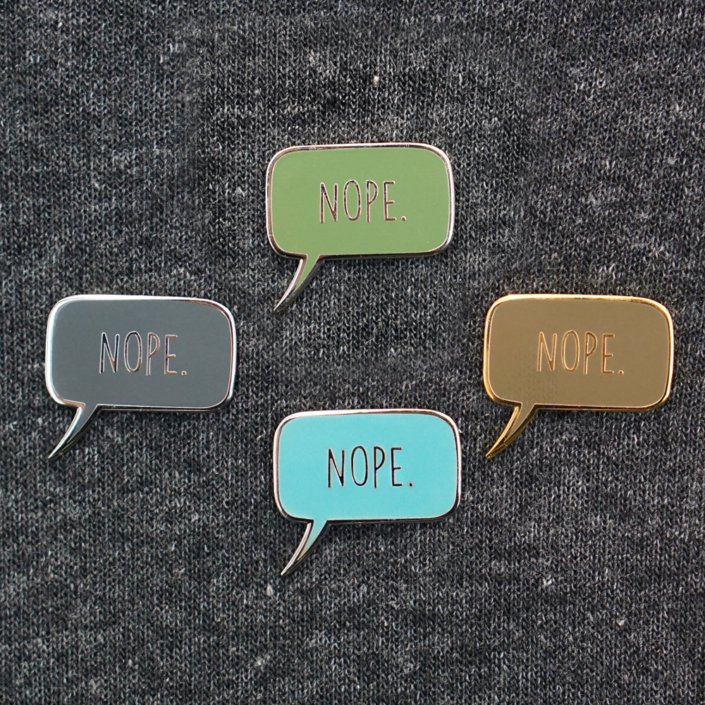 """Nope"" Pin — Bundle of All 4"