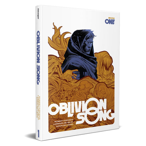 Oblivion Song By Kirkman & De Felici, Book 1 Hardcover