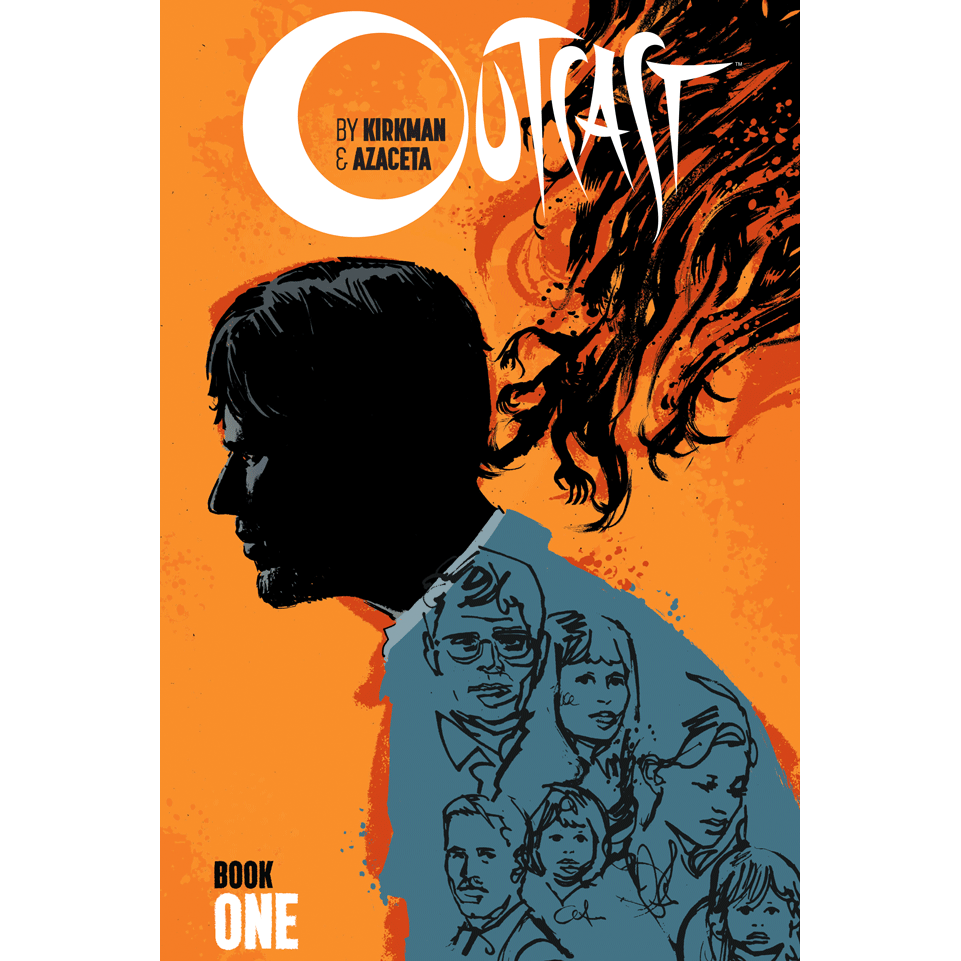 OUTCAST by KIRKMAN & AZACETA: Hardcover Book 1 - Issue 1-12