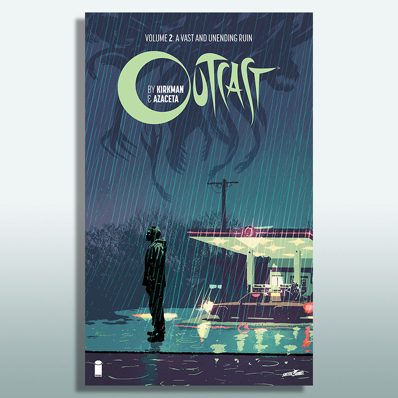 "OUTCAST by KIRKMAN & AZACETA Volume 2 - ""A Vast and Unending Ruin"" Hardcover"