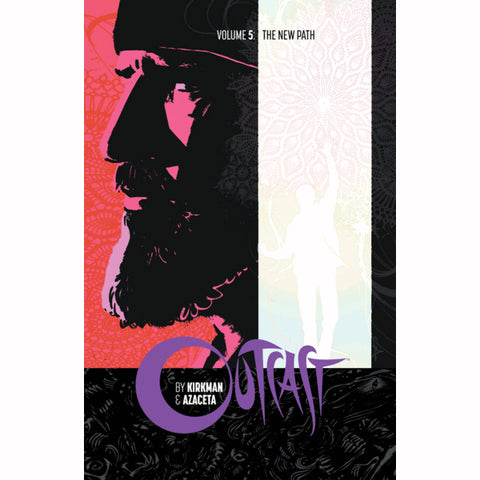 "OUTCAST by KIRKMAN & AZACETA Volume 05 - ""The New Path"""