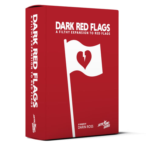 Dark Red Flags: A Filthy Expansion to Red Flags