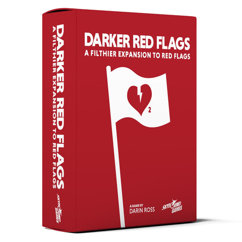RED FLAGS: Darker Red Flags