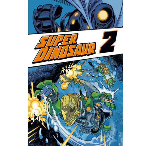 SUPER DINOSAUR Volume 2