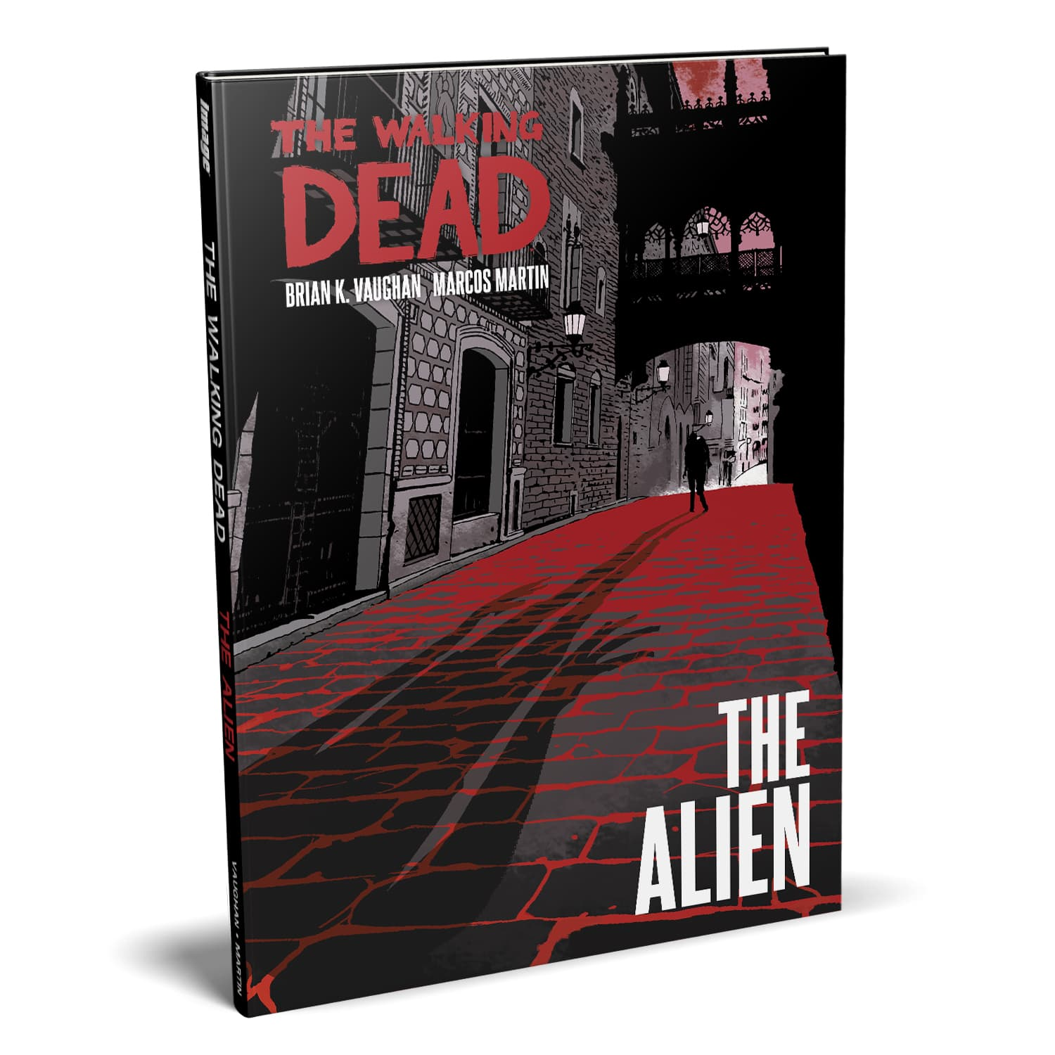 The Walking Dead : The Alien - Hardcover