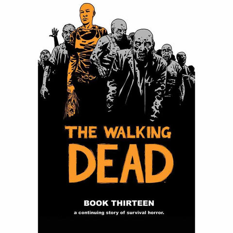 THE WALKING DEAD Book 13 Hardcover | Issues #145-156