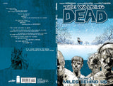 "THE WALKING DEAD: Volume 02 - ""Miles Behind Us"""