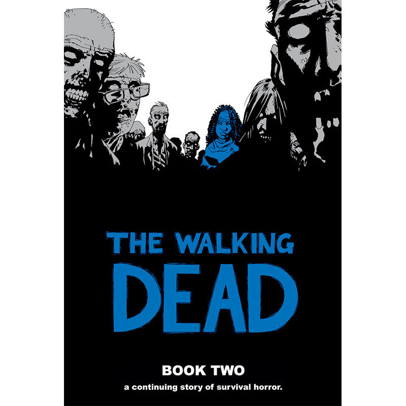 THE WALKING DEAD: Book 02 Hardcover | Issues #13-24