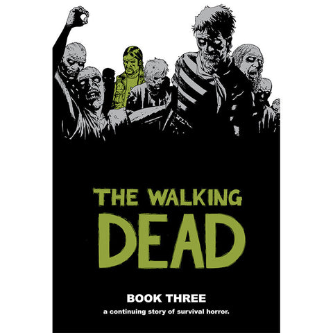 THE WALKING DEAD Book 3 Hardcover | Issues #25-36