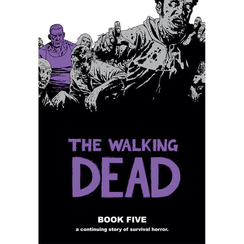 THE WALKING DEAD Book 5 Hardcover | Issues #49-60