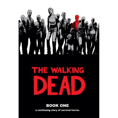 THE WALKING DEAD: Book 01 Hardcover | Issues #1-12