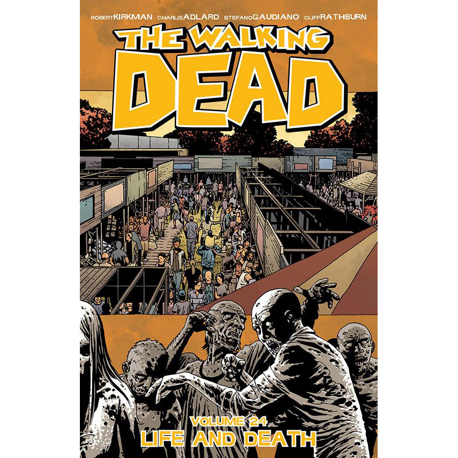 "THE WALKING DEAD Volume 24 - ""Life and Death"""
