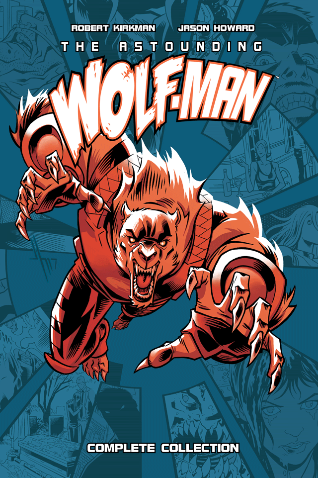 THE ASTOUNDING WOLF-MAN: Complete Collection Hardcover