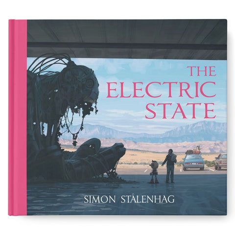 The Electric State: Pre-Order (Author Signed Bookplate)