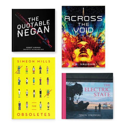 "Skybound Books Year 1 Bundle: ""THE QUOTABLE NEGAN"", THE ELECTRIC STATE, THE OBSOLETES, & ACROSS THE VOID"