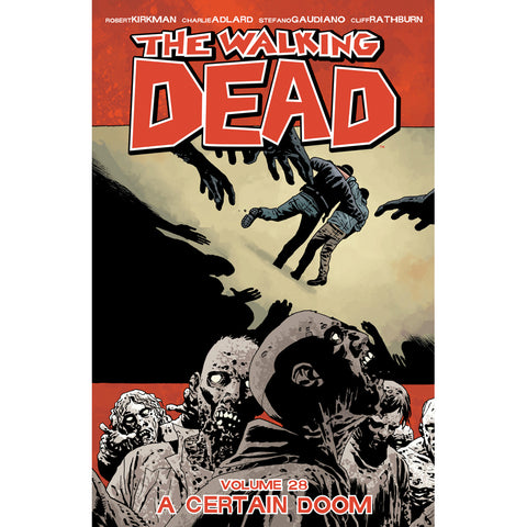 "THE WALKING DEAD Volume 28 - ""A Certain Doom"""