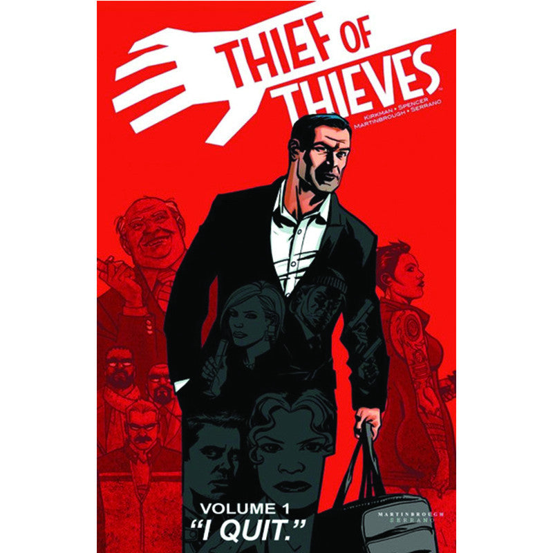 "THIEF OF THIEVES: Volume 01 - ""I Quit"""