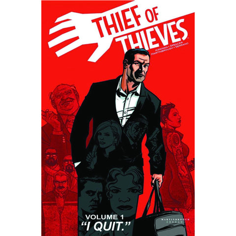 "THIEF OF THIEVES Volume 1 - ""I Quit"""