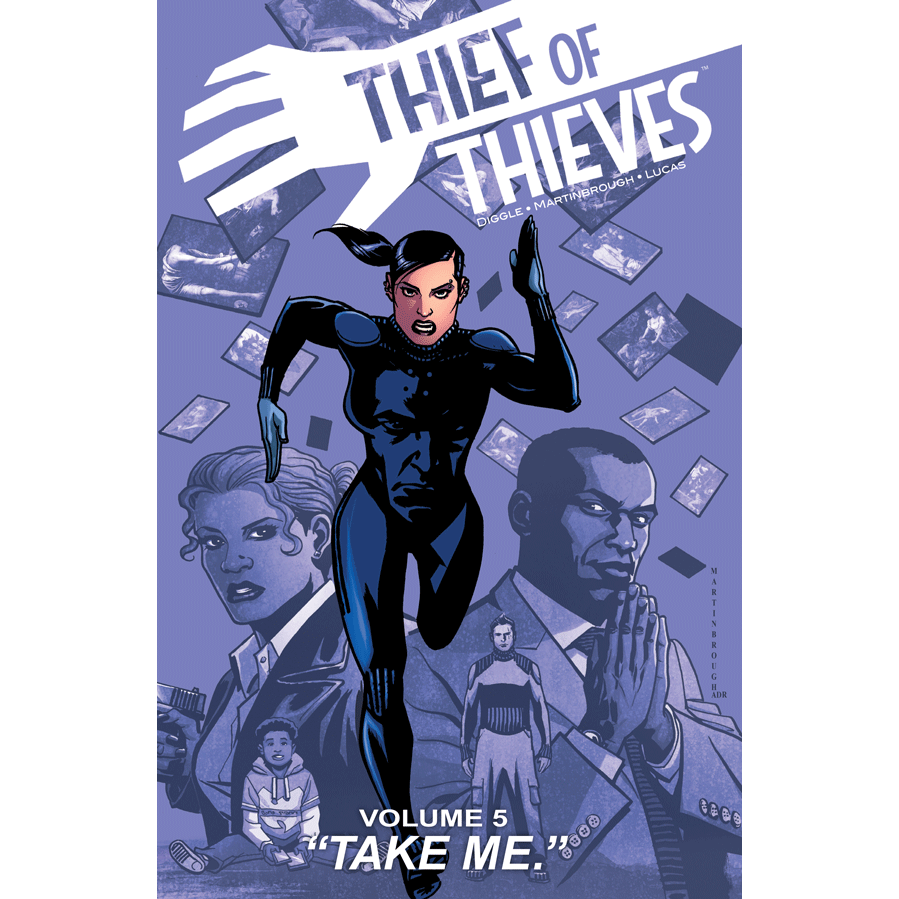 "THIEF OF THIEVES: Volume 05 - ""Take Me"""
