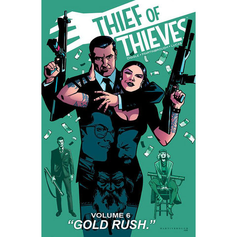 "THIEF OF THIEVES: Volume 06 - ""Gold Rush"""