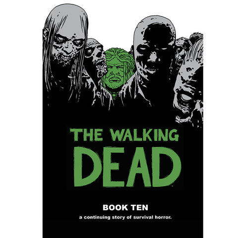 THE WALKING DEAD Book 10 Hardcover | Issues #109-120