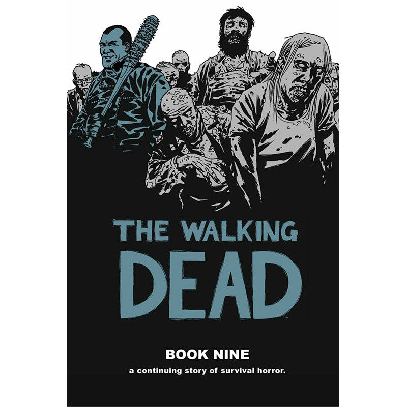 THE WALKING DEAD: Book 09 Hardcover | Issues #97-108
