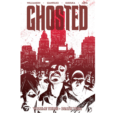 "GHOSTED Volume 3 - ""Death Wish"""