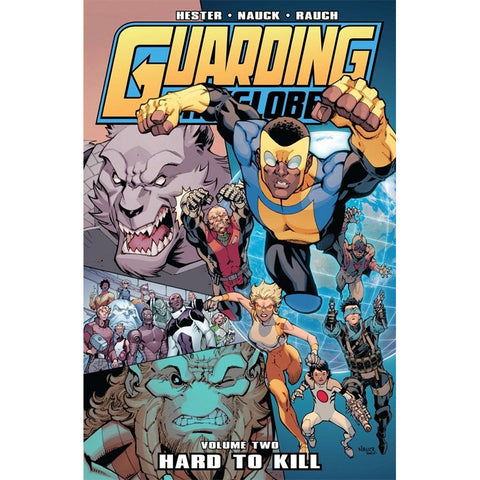 "GUARDING THE GLOBE Volume 2 - ""Hard to Kill"""