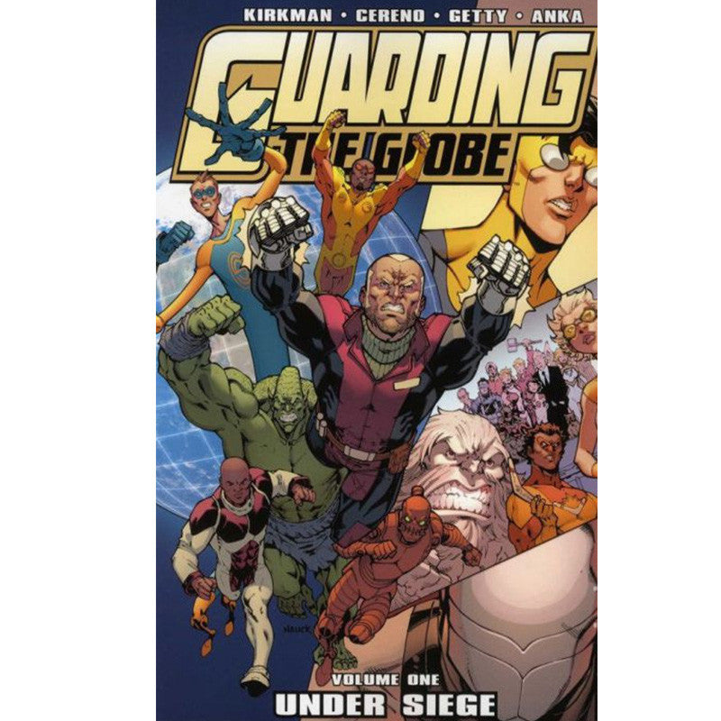 "GUARDING THE GLOBE: Volume 1 - ""Under Siege"""