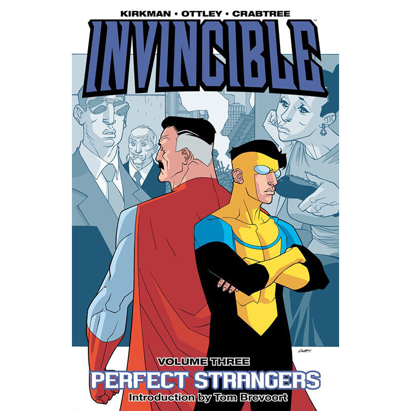 "INVINCIBLE Volume 3 - ""Perfect Strangers"""