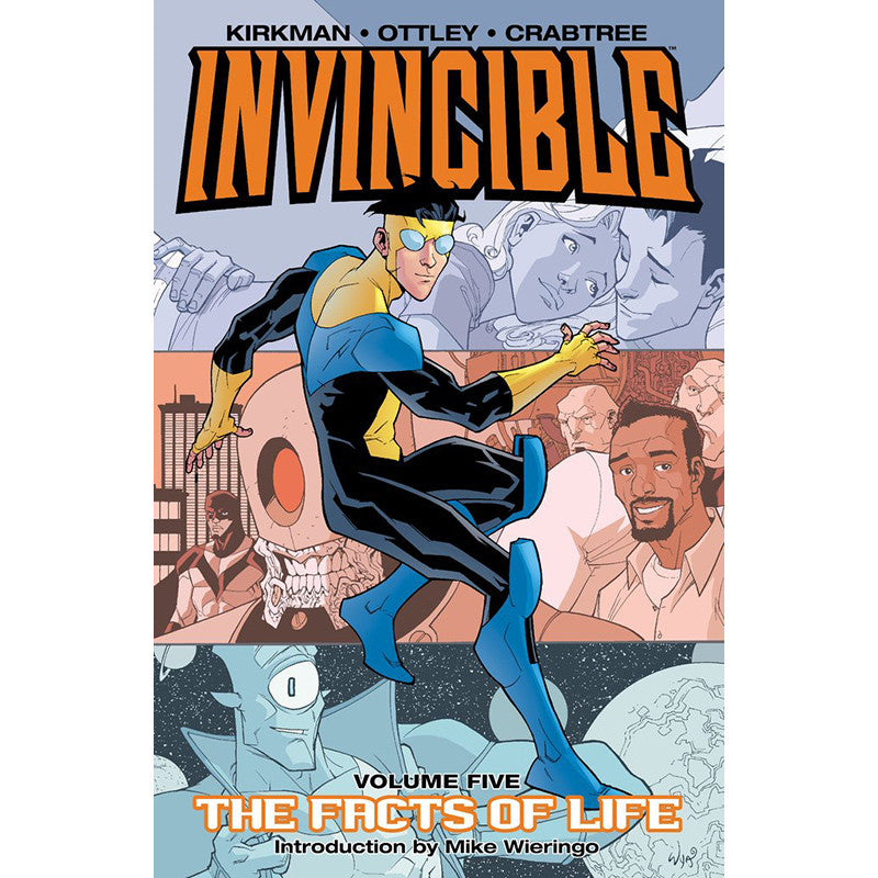 "INVINCIBLE Volume 5 - ""Facts of Life"""