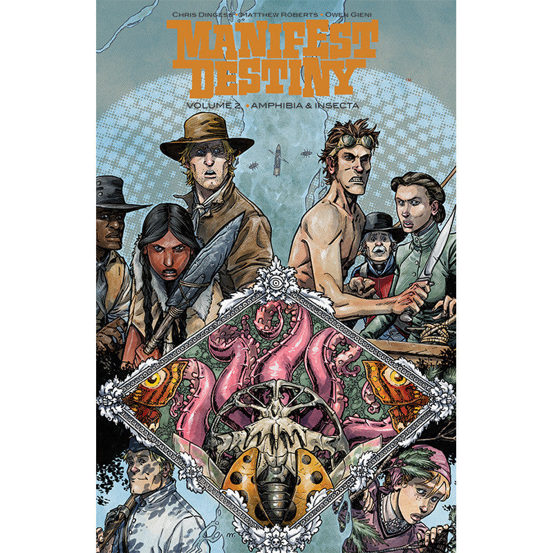 "MANIFEST DESTINY Volume 2 - ""Amphibia and Insecta"""