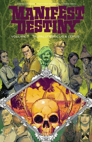 Manifest Destiny Volume 7 - Talpalumbricus & Lepus