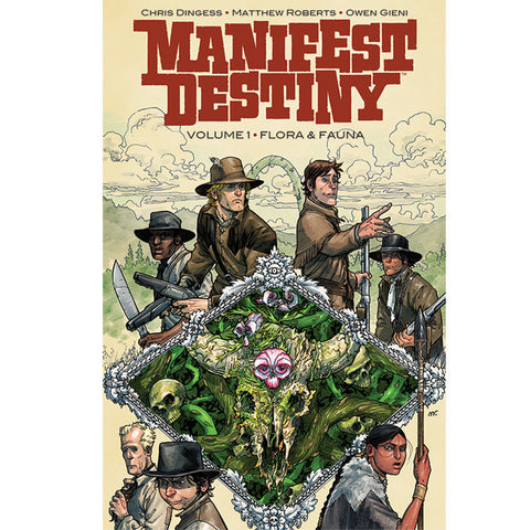 "MANIFEST DESTINY Volume 1 - ""Flora and Fauna"""