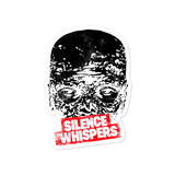 Silence The Whispers - Face Sticker