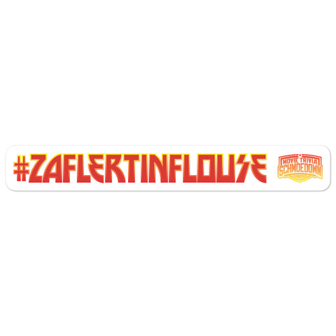 Movie Trivia Schmoedown<br>#ZAFLERTINFLOUSE Fire<br>Sticker