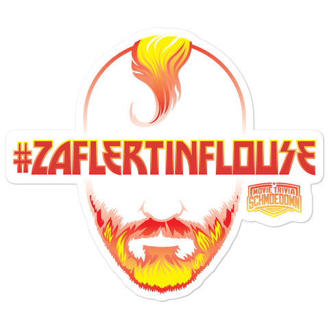 Movie Trivia Schmoedown<br>#ZAFLERTINFLOUSE - Fire<br>Sticker