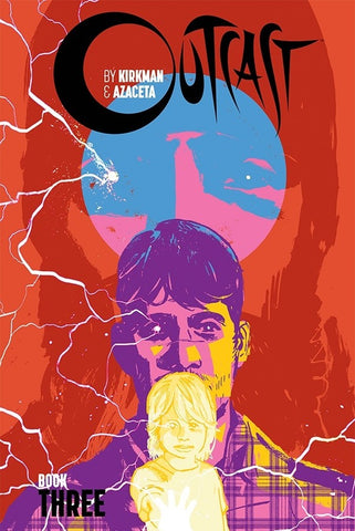 OUTCAST by KIRKMAN & AZACETA: Hardcover Book 3  | Issue 25-36