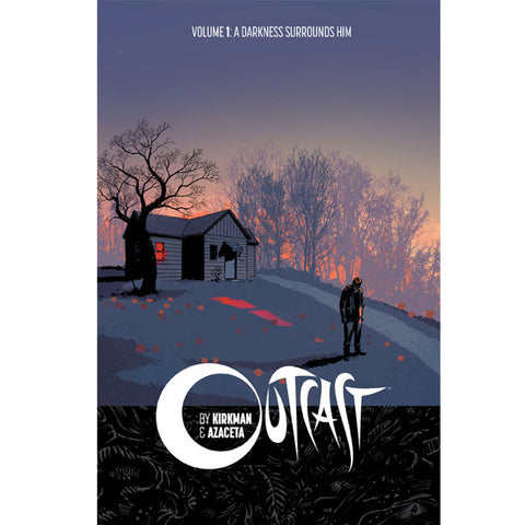 "OUTCAST by KIRKMAN & AZACETA Volume 1 - ""A Darkness Surrounds Him"""