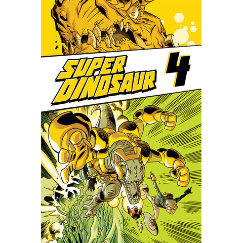 SUPER DINOSAUR Volume 4