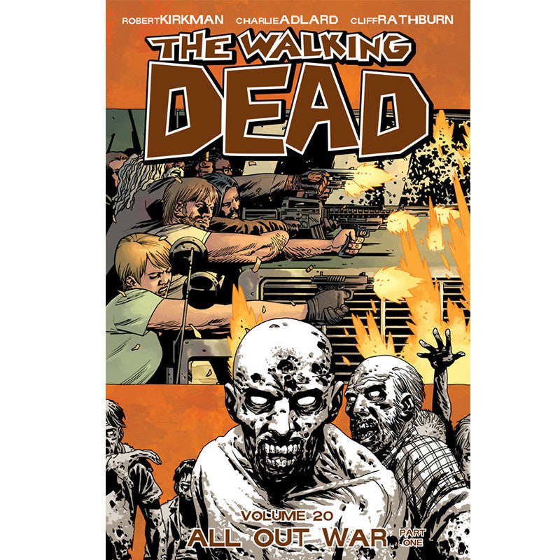 "THE WALKING DEAD Volume 20 - ""All Out War Part One"""