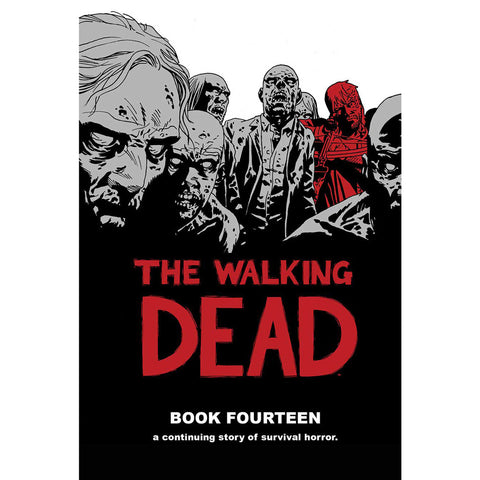 THE WALKING DEAD Book 14 Hardcover | Issues #157-168